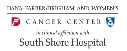 Dana-Farber/Brigham & Women's Cancer Center in clinical affiliation with South Shore Hospital